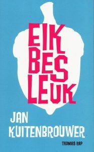Eik bes leuk - 9789400401976 - Jan Kuitenbrouwer
