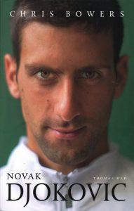 Novak Djokovic - 9789400402898 - Chris Bowers