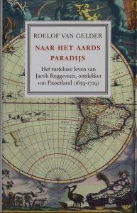Naar het aards paradijs - 9789460035739 - Roelof van Gelder