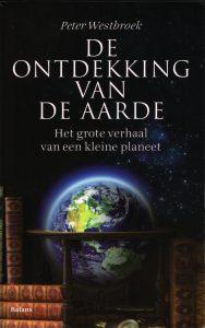De ontdekking van de aarde - 9789460035821 - Peter Westbroek