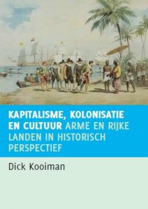 Kapitalisme, kolonisatie en cultuur. - 9789460220142 - Dick Kooiman