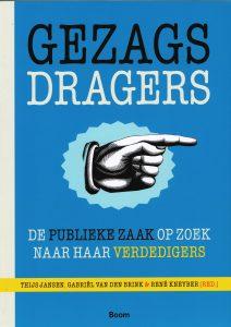 Gezagdragers - 9789461054142 - Thijs Jansen
