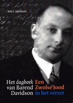 Het dagboek van Barend Davidson - 9789462260948 - Bert Davidson