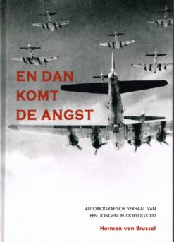 En dan komt de angst - 9789490834333 - Herman van der Brussel