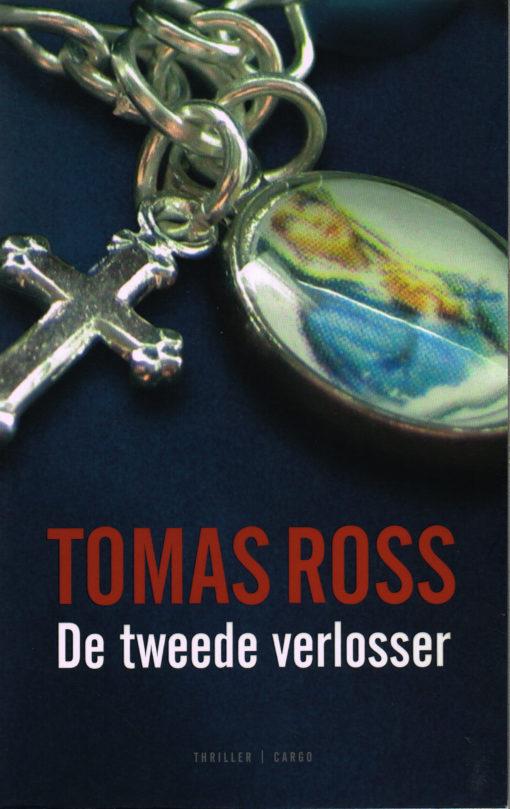 De tweede verlosser - 9789023459767 - Tomas Ross