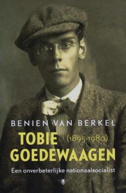 Tobie Goedewaagen (1895-1980) - 9789023476399 - Benien van Berkel