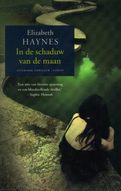 In de schaduw van de maan - 9789023491040 - Elizabeth Haynes