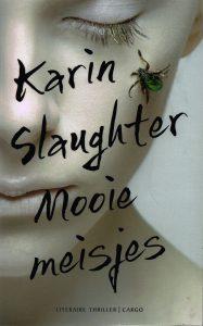 Mooie meisjes - 9789023491095 - Karin Slaughter
