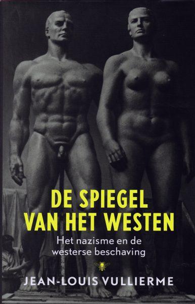De spiegel van het Westen - 9789023491712 - Jean-Louis Vullierme