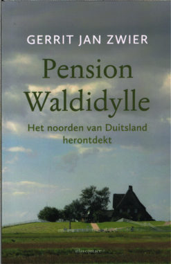 Pension Waldidylle - 9789045023397 - Gerrit Jan Zwier