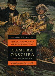 Over verhalen uit  de Camera Obscura van Hildebrand - 9789047617549 - Peter van Zonneveld