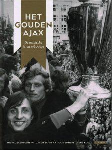 Het gouden Ajax - 9789048820955 - Michel Sleutelberg