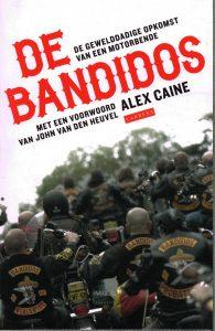 De bandidos - 9789048822225 - Alex Caine