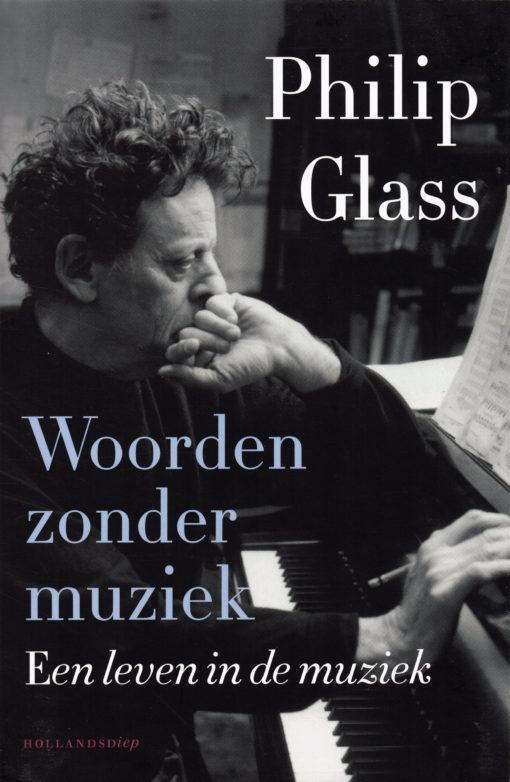 Woorden zonder muziek - 9789048824496 - Philip Glass