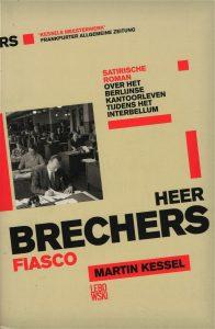 Heer Brechers fiasco - 9789048824588 - Martin Kessel
