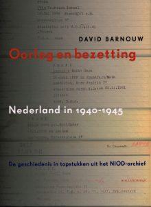 Oorlog en bezetting - 9789048826643 - David Barnouw