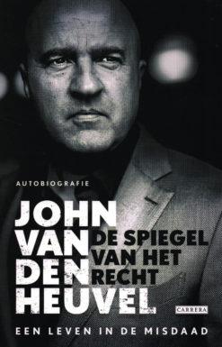 De spiegel van het recht - 9789048826797 - John van den Heuvel
