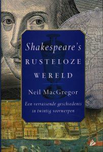Shakespeare's rusteloze wereld - 9789048831173 - Neil MagGregor