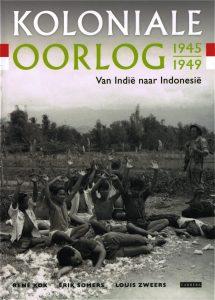 Koloniale Oorlog 1945-1949 - 9789048832552 - René Kok