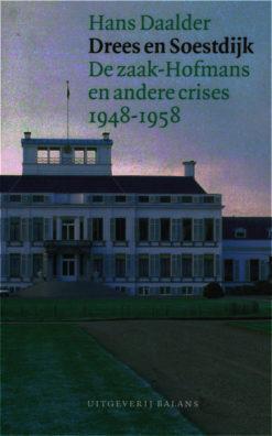 Drees en Soestdijk - 9789050187398 - Hans Daalder