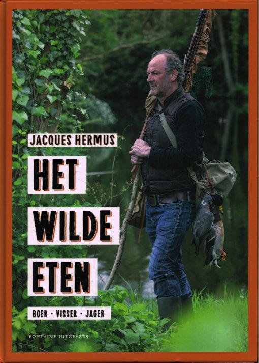 Het wilde eten - 9789059564824 - Jacques Hermus