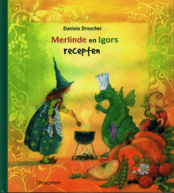Merilinde en Igors recepten - 9789060386798 - Daniela Drescher