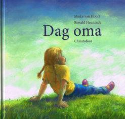 Dag oma - 9789060387023 - Mieke van Hooft
