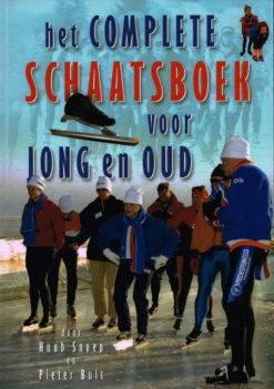 Het complete schaatsboek voor jong en oud - 9789060765265 - Huub Snoep