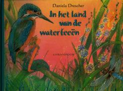 In het land van de waterfeeën - 9789062388158 - Daniela Drescher