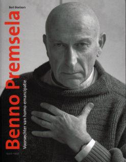Benno Premsela, 1920-1997 - 9789068684537 - Bert Boelaars