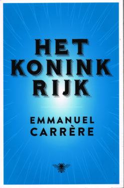 Het koninkrijk - 9789085426530 - Emmanuel Carrère