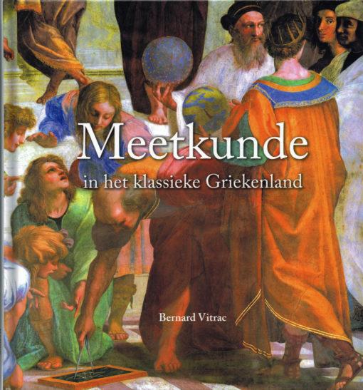 Meetkunde in het klassieke Griekenland - 9789085713487 - Bernard Vitrac