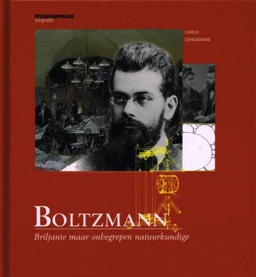 Boltzmann - 9789085714088 - Carlo Cercignani