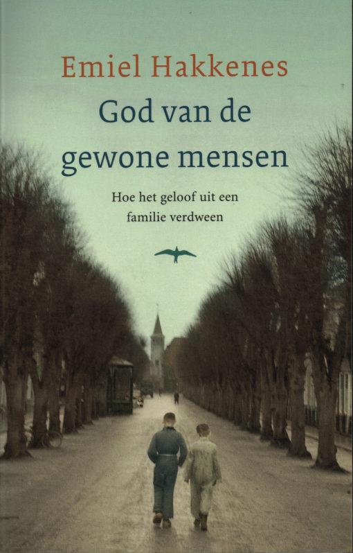 God van de gewone mensen - 9789400401570 - Emiel Hakkenes