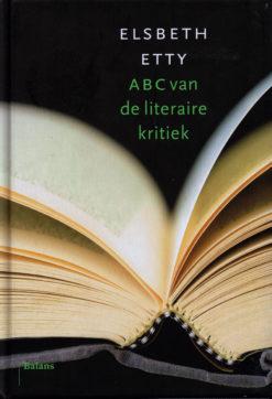 ABC van de literaire kritiek - 9789460033353 - Elsbeth Etty