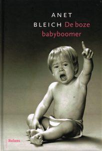 De boze babyboomer - 9789460033551 - Anet Bleich