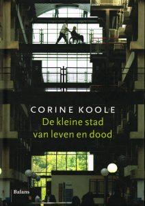 De kleine stad van leven en dood - 9789460033773 - Corine Koole