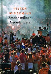 Zestien miljoen Nederlanders - 9789460033803 - Pieter Winsemius