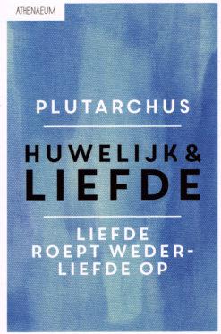 Huwelijk en Liefde - 9789025305017 -  Plutarchus