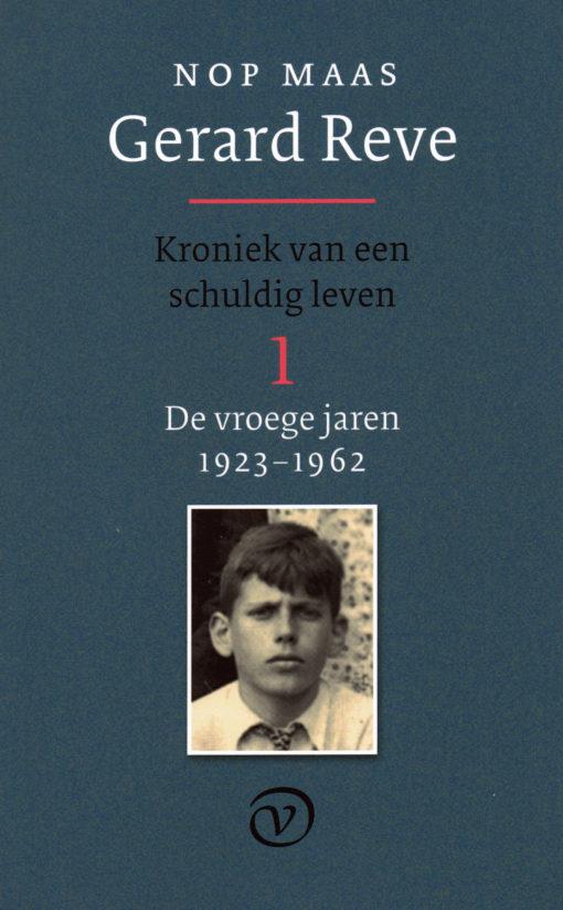 Gerard Reve. De vroege jaren 1923-1962 - 9789028241251 - Nop Maas