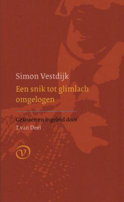 Een snik tot glimlach ongelogen - 9789028241640 - Simon Vestdijk