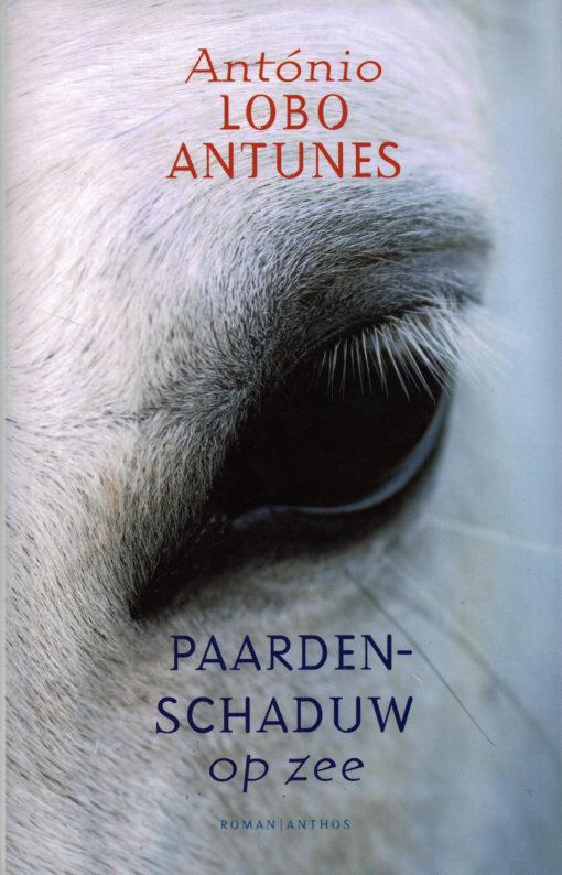 Paardenschaduw op zee - 9789041417114 - Antonio Lobo Antunes