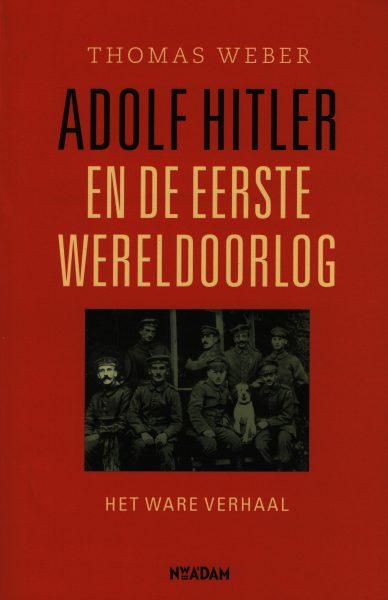 Adolf Hitler en de eerste wereldoorlog - 9789046817247 - Thomas Weber