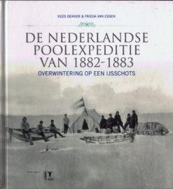De Nederlandse poolexpeditie van 1882-1883 - 9789050114318 - Kees Dekker