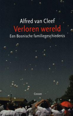 Verloren wereld - 9789059364837 - Alfred van Cleef