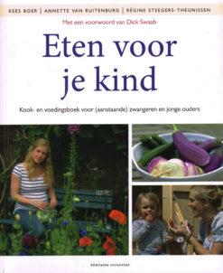 Eten voor je kind - 9789059565180 - Kees Boer