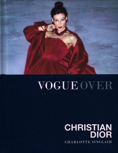 Vogue over Christian Dior - 9789059565623 - Charlotte Sinclair