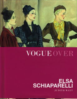 Vogue over Elsa Schiaparelli - 9789059565630 - Judith Watt