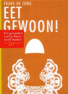 Eet gewoon! - 9789059565999 - Frans de Jong