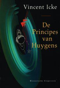De principes van Huygens - 9789065540232 - Vincent Icke
